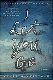 I Let You Go by ClareMackintosh