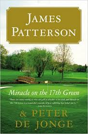 Miracle on the 17th Green by JamesPatterson