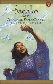 Sadako and the Thousand Paper Cranes by Eleanor Coerr (JB)