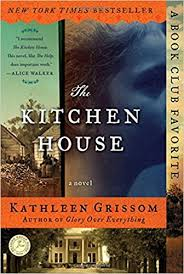 The Kitchen House by KathleenGrissom