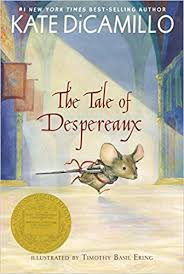 The Tale of Despereaux by Kate DiCamillo (J)