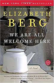 We are All Welcome Here by ElizabethBerg