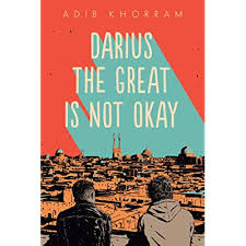 Darius the Great is Not Okay by Adib Khorram (YA)