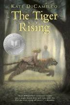 The Tiger Rising by Kate DiCamillo (J Fiction)