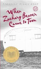 When Zachary Beaver Came to Town by Kimberly Willis Holt(J)